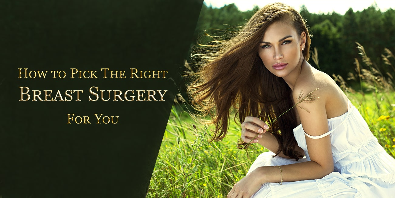 How to Pick the Right Breast Surgery For You in London